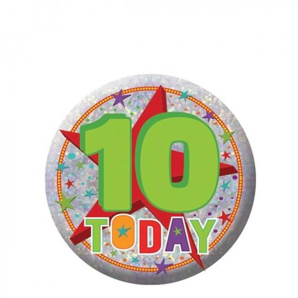 10 Hoy cumpleaños botón holográfico 5.5cm