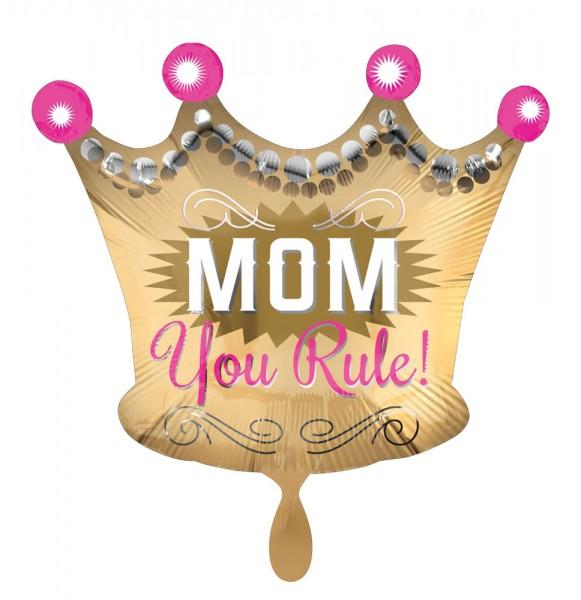 Mom You Rule Krone Folienballon 50cm