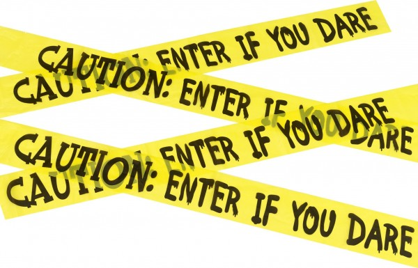 Caution Enter If You Dare Absperrband 6m