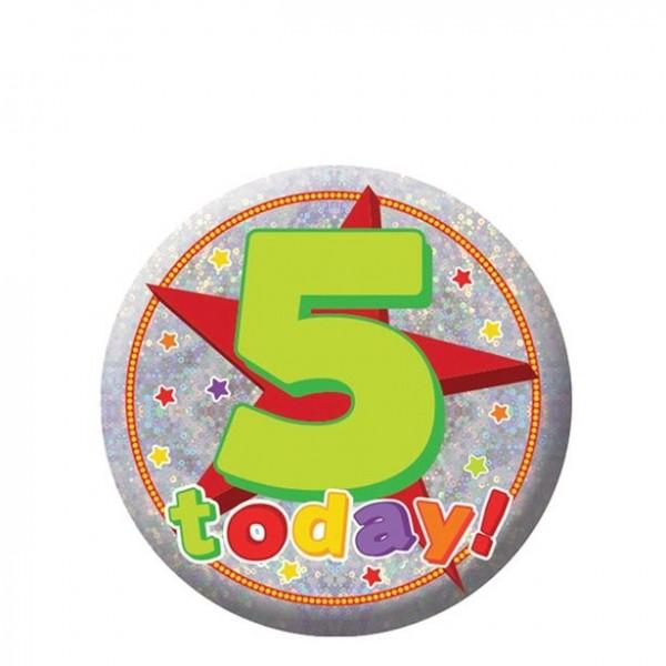 5 Hoy cumpleaños botón holográfico 5.5cm