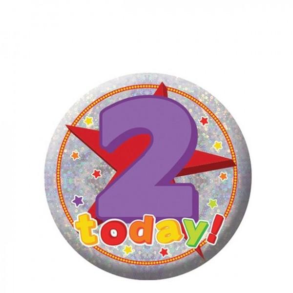 2 Hoy cumpleaños botón holográfico 5.5cm